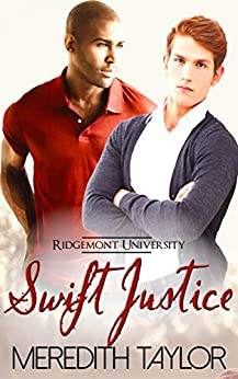 Swift Justice (Ridgemont University Book 5) by [Taylor, Meredith]