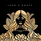 Love & Roots