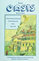 From Oasis into Italy: War Poems and Diaries from Africa and Italy, 1940-1946