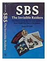 S.B.S.: The Invisible Raiders