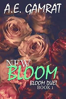 NEW BLOOM (Book 1) (Bloom Duet) by [Gamrat, AE]