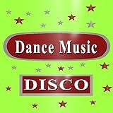 Dance Music (Disco)