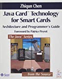 Java Card™ Technology for Smart Cards: Architecture and Programmer's Guide (Java Series)
