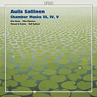 サッリネン:室内作品集(Sallinen:Chamber Musics 3,4&5)