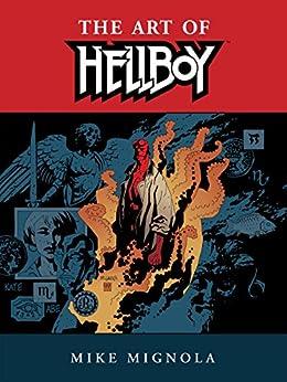 [Mignola, Mike]のHellboy: The Art of Hellboy