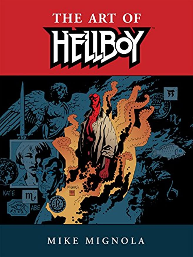 ためらう魅力爆発物Hellboy: The Art of Hellboy (English Edition)