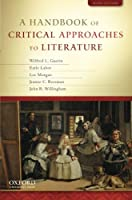 A Handbook of Critical Approaches to Literature
