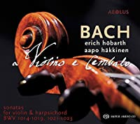 Bach: Sonatas for Violin & Harpsichord by Aapo Hakkinen