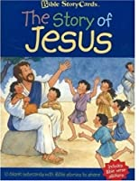 The Story Of Jesus (Bible Story Cards)