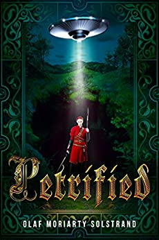 [Solstrand, Olaf Moriarty]のPetrified (English Edition)
