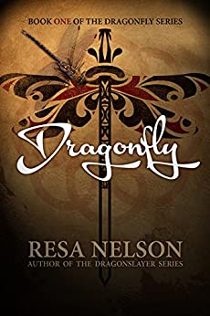 Dragonfly: Book One of the Dragonfly Series by [Nelson, Resa]