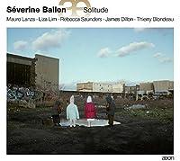Solitude by S茅verine Ballon