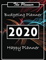Budget Planner 2020: Financial planner organizer budget book 2020, Yearly Monthly Weekly & Daily budget planner, Fixed & Variable expenses tracker, Sinking Funds tracker, Income & Savings tracker, Happy to personal budget planner