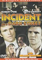 Incident On A Dark Street [Slim Case]