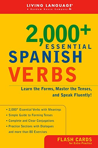Download 2000+ Essential Spanish Verbs: Learn the Forms, Master the Tenses, and Speak Fluently! (Essential Vocabulary) 1400020549