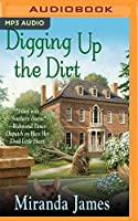 Digging Up the Dirt (Southern Ladies Ducote Sisters)