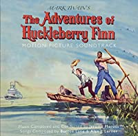 The Adventures Of Huckleberry Finn (Original Soundtrack)
