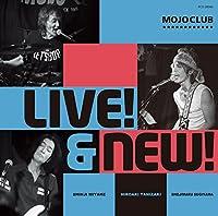 LIVE! & NEW!
