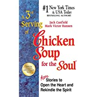 3RD SERVING OF CHICKEN SOUP FOR THE SOUL