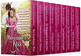 A Midsummer's Kiss by [O'Donnell, Laurel, Cameron, Collette, Mariel, Amanda, Vane, Victoria, Kean, Catherine, McQueen, Hildie, Monajem, Barbara, Andersen, Maggi, Broadfield, Ally]