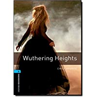 Oxford Bookworms Library 5 Wuthering Heights 3/E