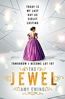 The Lone City 1: The Jewel (The Lone City Trilogy) by [Ewing, Amy]