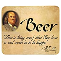 """Ben Franklin ビールマウスパッド 「Beer is Living Proof That God Loves Us and Wants Us to Be Happy"""""""