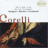 Corelli / Sonatas Op.5 Nos.7-11, La Follia