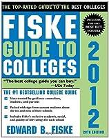Fiske Guide to Colleges 2012 28E [並行輸入品]