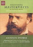 Discovering Masterpieces of Classical Music - Antonin Dvorak [DVD] [Import]