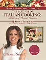 The Basic Art of Italian Cooking: Holidays & Special Occasions