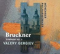 Bruckner: Symphony No 3