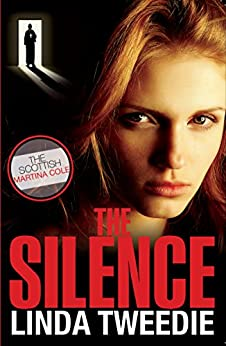 The Silence (Coyle Trilogy Book 1) by [Tweedie, Linda, Catherine McGregor]