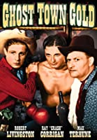 Ghost Town Gold [DVD] [Import]
