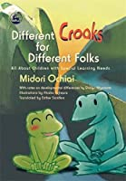 Different Croaks for Different Folks: All About Children With Special Learning Needs