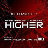 Higher (The Remixes), Pt. 1 (DJ Pierre Wildpitch Remix)