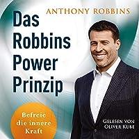Das Robbins Power Prinzip: Befreie die innere Kraft: 3 CDs