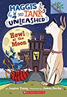 Howl at the Moon (Haggis and Tank Unleashed)