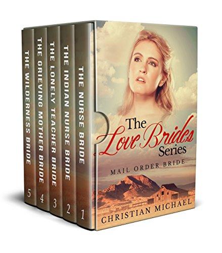 Download The Love Brides Series: Mail Order Bride (English Edition) B076NZVRZP
