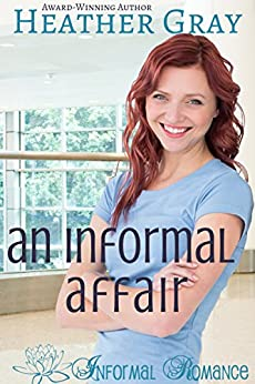 An Informal Affair (Informal Romance Book 5) by [Gray, Heather]