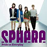 Pride on Everyday / スフィア