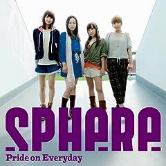 スフィア「Pride on Everyday」のジャケット画像