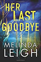 Her Last Goodbye (Morgan Dane)