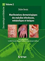 Manifestations dermatologiques des maladies infectieuses, métaboliques et toxiques: Dermatologie et médecine, vol. 2