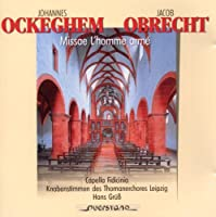 Ockeghem/De Cabezon/Obrecht/:
