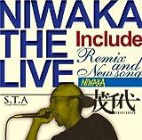 NIWAKA THE LIVE