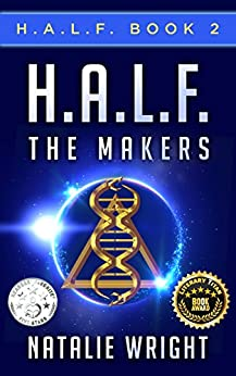 H.A.L.F.: The Makers by [Wright, Natalie]
