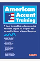 American Accent Training: A Guide to Speaking and Pronouncing American English for Everyone Who Speaks English as a Second Langu ペーパーバック