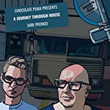 Chocolate Puma presents A Journey Through House - Jark Prongo