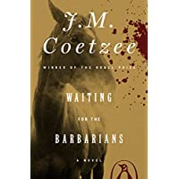 Waiting for the Barbarians: A Novel (English Edition)